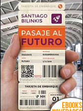 Pasaje al futuro de Santiago Bilinkis