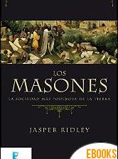 Los masones de Jasper Ridley