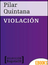 Violación de Pilar Quintana