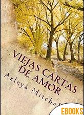 Viejas cartas de amor de Asleya Mitchell