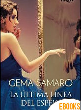 La última línea del espejo de Gema Samaro