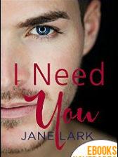 I Need You de Jane Lark