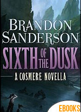 Sixth of the Dusk de Brandon Sanderson