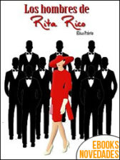 Los hombres de Rita Rico de Elisa Prieto