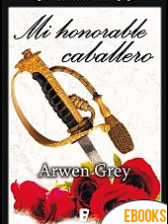 Mi honorable caballero de Arwen Grey
