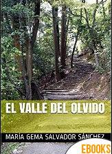 El valle del olvido de María Gema Salvador Sánchez