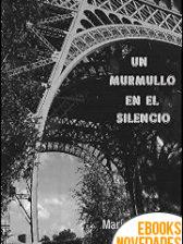 Un murmullo en el silencio de María C. García