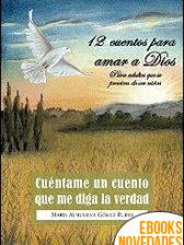 Cuéntame un cuento que me diga la verdad de María Almudena Gómez Rubio