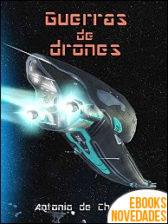 Guerras de drones de Antonio de Chencha