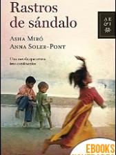 Rastros de sándalo de Asha Miró y Anna Soler-Pont