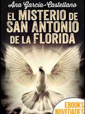 El misterio de San Antonio de la Florida de Ana García-Castellano