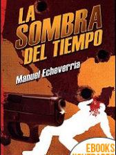 La sombra del tiempo de Manuel Echeverría