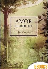 Amor perdido de Aya Athalia