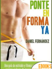Ponte en forma ya de Daniel Fernández