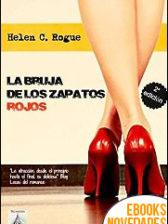 La bruja de los zapatos rojos de Helen C. Rogue