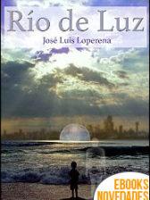 Río de Luz de José Luis Loperena