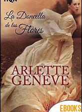 La doncella de las flores de Arlette Geneve