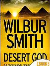 Desert God de Wilbur Smith