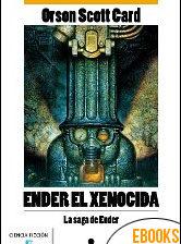 Ender el xenocida de Orson Scott Card