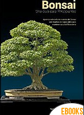 Bonsai. Una guía para principiantes de Bonsai Empire