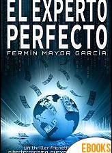 El experto perfecto de Fermín Mayor García