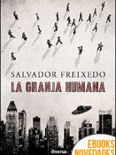 La granja humana de Salvador Freixedo