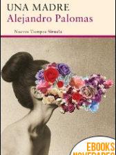 Una madre de Alejandro Palomas
