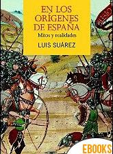 En los orígenes de España de Luis Suárez