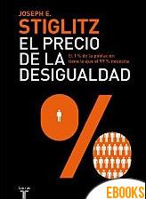 El precio de la desigualdad de Joseph Stiglitz