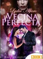 La vecina perfecta de Lydia Alfaro