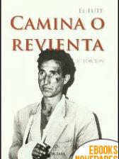 El Lute. Camina o revienta de Eleuterio Sánchez Rodríguez