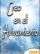 Creo en el Avivamiento de Juan Antonio Robles