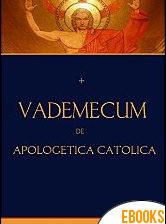 Vademecum de apologética católica de Carlos Caso-Rosendi