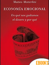 Economía emocional de Matteo Motterlini