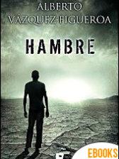 Hambre de Alberto Vázquez Figueroa