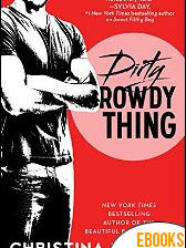 Dirty Rowdy Thing de Christina Lauren
