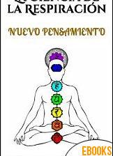 La Ciencia de la Respiración de Yogi Ramacharaka